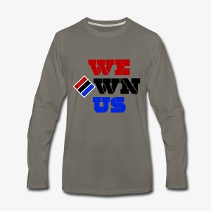 We Own Us (Long Sleeve Tee) - Men's Premium Long Sleeve T-Shirt