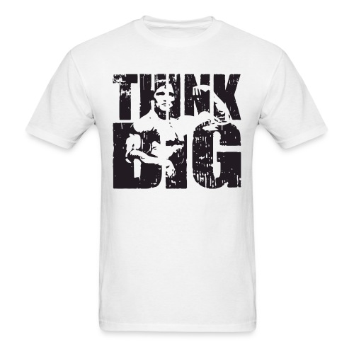 THINK BIG Arnold T-shirt - Men's T-Shirt
