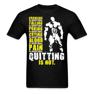 Quitting Is Not Acceptable (Mr Olympia) - Men's T-Shirt