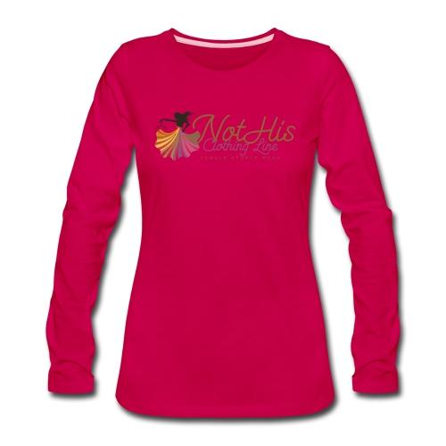 NotHis Clothing Long Sleeve T-Shirt - Women's Premium Long Sleeve T-Shirt