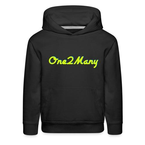 Premium One2Many Sweatshirt/Hoodie - Kids' Premium Hoodie