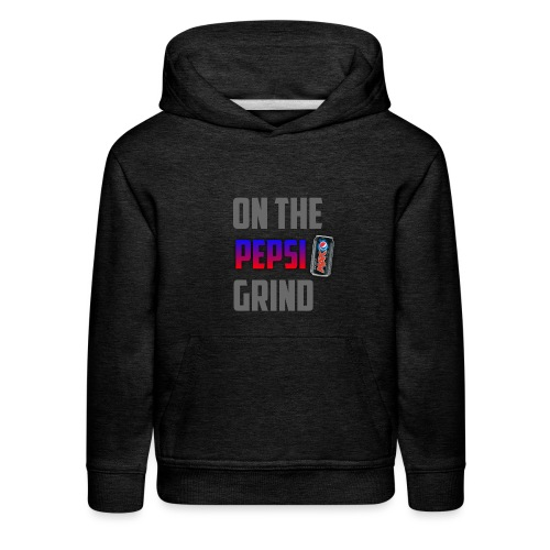 On The Pepsi Grind - Kids' Premium Hoodie