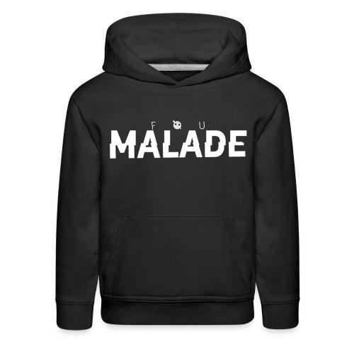 Sweatshirt Enfant Fou Malade (logo blanc) - Molleton à capuche Premium pour enfant