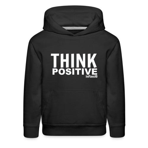 Kids Think Positive Hoodie - Kids' Premium Hoodie