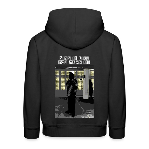 Sing It Like You Mean It - NYC Subway Singer - Kids Hoodie - Kids' Premium Hoodie