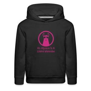 An Alpaca Is A Llama Wannabe (Kid Hoodie) - Kids' Premium Hoodie