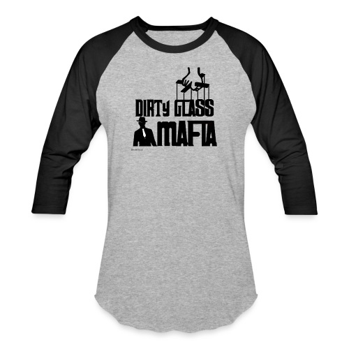 Dirty Glass Mafia Baseball T-Shirt - Baseball T-Shirt