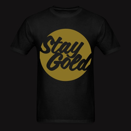 STAY GOLD - Men's T-Shirt