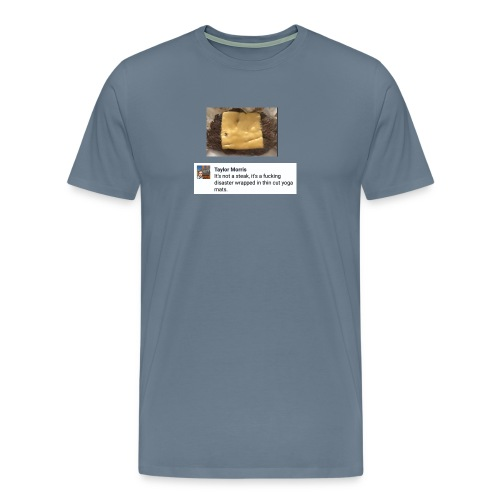 That's Not Steak - Men's Premium T-Shirt