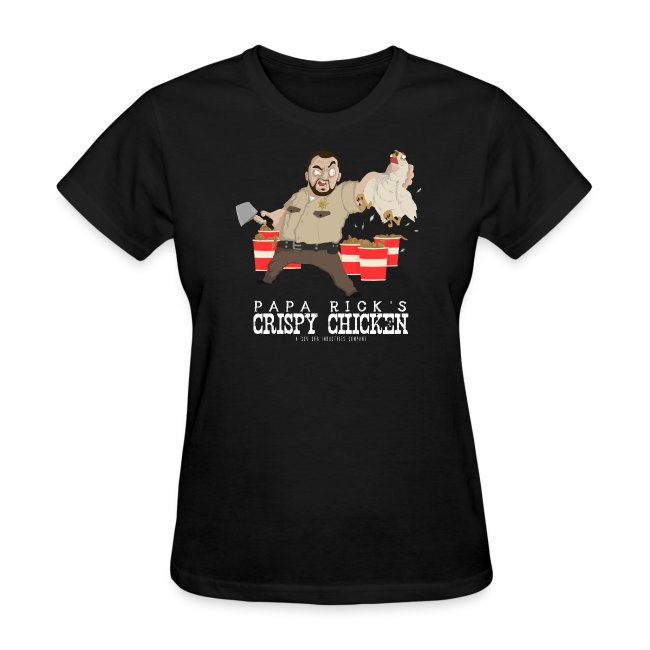 Papa Rick's Crispy Chicken Women's T-Shirt