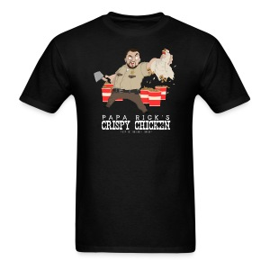 Papa Rick's Crispy Chicken T-Shirt - Men's T-Shirt