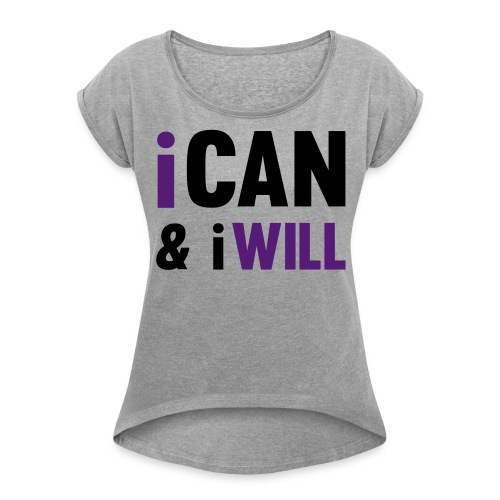 Motivation to Slay - Women's Roll Cuff T-Shirt