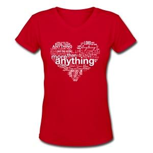 More Than Anything - Women's V-Neck T-Shirt