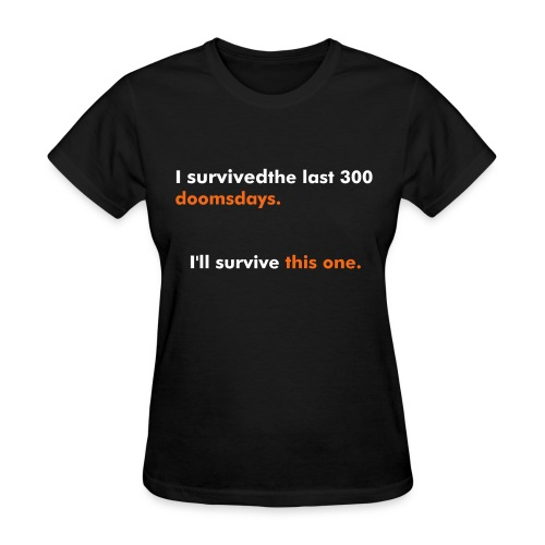 Survive this one - Ladies - Women's T-Shirt