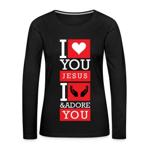 I Love You Jesus - Women's Premium Long Sleeve T-Shirt