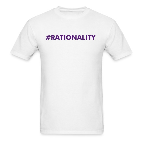#Rationality - Men's T-Shirt