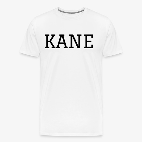 Just Kane Tee - Men's Premium T-Shirt