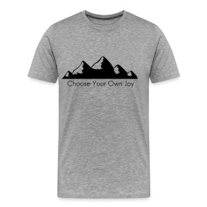 Men's Premiun Hiking Shirt Choose Your Own Joy - Men's Premium T-Shirt