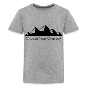 Kid's Premiun Hiking Shirt Choose Your Own Joy - Kids' Premium T-Shirt