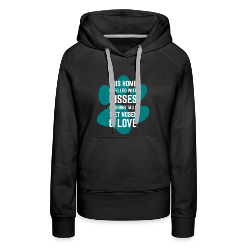 This home is full of... - Women's Premium Hoodie