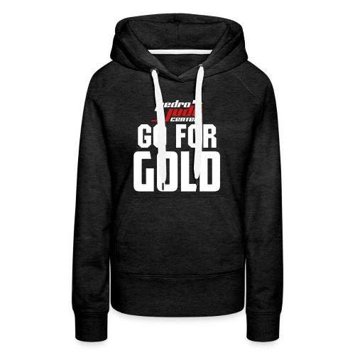 Go For Gold Pull Over (Womens) - Women's Premium Hoodie