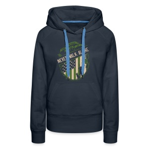Women's Never Walk Alone Hooded Fleece - Women's Premium Hoodie