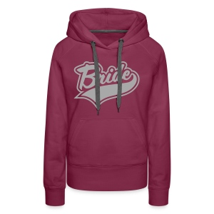Bride and Bride To be - Women's Premium Hoodie