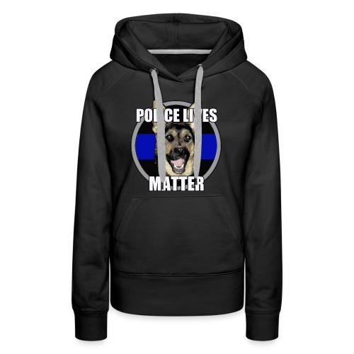 Police lives matter - Women's Premium Hoodie