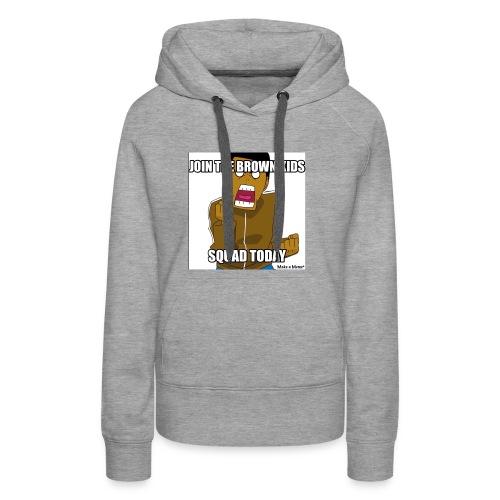 Join The Brown Kids Squad Women's Hoodie! - Women's Premium Hoodie