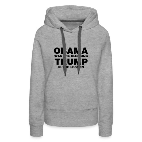 Obama Blessing (Men's Big/Tall Hoodie Blk Lettering) - Women's Premium Hoodie