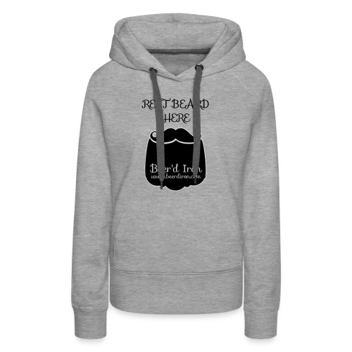 Rest The Beard Sweatshirt - Women's Premium Hoodie