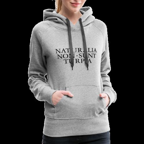 NATURALIA NON SUNT TURPIA