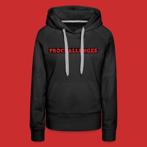 Women's Prochallenges Premium Hoodie (Black) - Women's Premium Hoodie