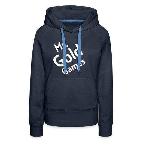 Mr.GoldGames Premium Hoodie - Women - Women's Premium Hoodie