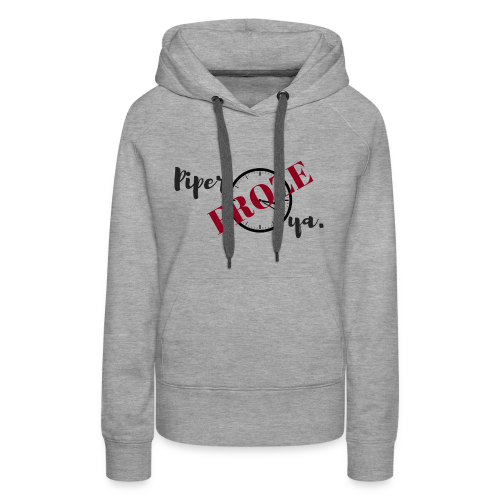 Piper Froze Ya. Hoodie (Women's) - Women's Premium Hoodie