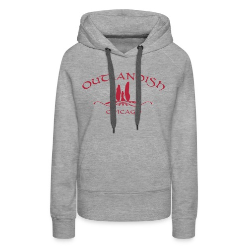 Women's Outlandish Chicago Hoodie - Women's Premium Hoodie