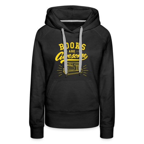 Books Are Awesome - Women's Premium Hoodie