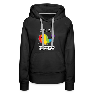 This is what an awesome homosexuwhale looks like LGBT Pride - Women's Premium Hoodie