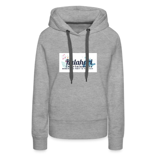 Kalahari Entertainment Premium Hoodie - Women's Premium Hoodie