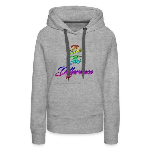 Be The Difference Mens Rainbow Hoodie - Women's Premium Hoodie