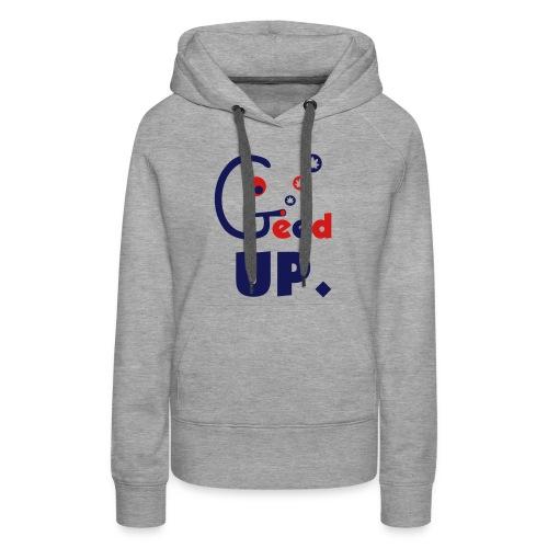 Geed Up - Women's Premium Hoodie