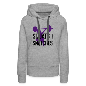 Squats And Snatches WOD - Women's Premium Hoodie