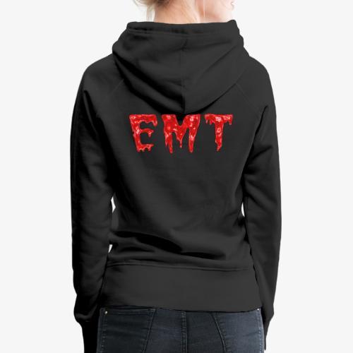 BLOODY EMT Women's Hooded Sweatshirt - Women's Premium Hoodie