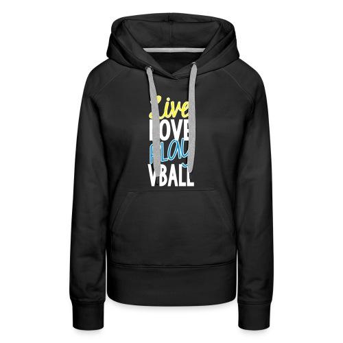 Live Love Play Volleyball - Women's Premium Hoodie