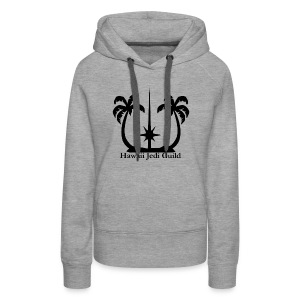 Women's Premium Hoodie - the force,jedi realist,jedi,hawaii jedi guild,hawaii jedi,hawaii