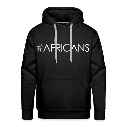 #AFRICANS Sweatshirt - Male - Men's Premium Hoodie