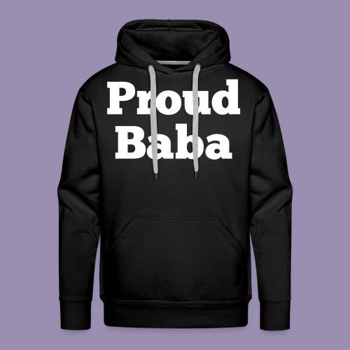 Proud Baba - Hoodie - Men's Premium Hoodie
