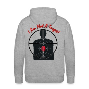 I am not a target - Gunsight - Men's Hoodie - Men's Premium Hoodie