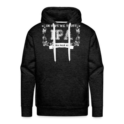 In Hops We Trust Men's Premium Hoodie T-Shirt - Men's Premium Hoodie