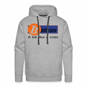 A bitl like a coin - Men's Premium Hoodie